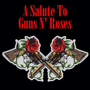 A Salute To Guns N' Roses