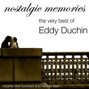 Nostalgic Memories-The Very Best Of Eddie Duchin-Vol. 124