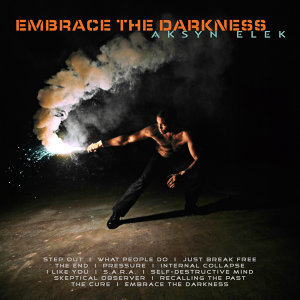 Embrace the Darkness