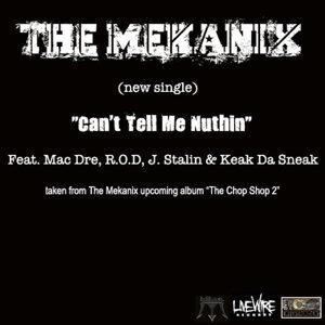 Can't Tell Me Nuthin (feat. Mac Dre, R.O.D., J. Stalin & Keak Da Sneak)
