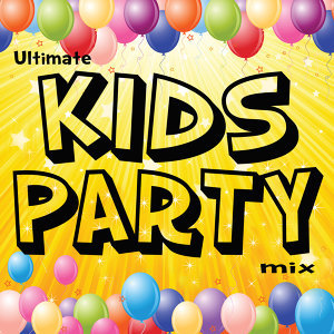 Ultimate Kids Party Mix