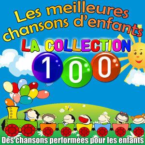 Les meilleures chansons d'enfants: La Collection 100