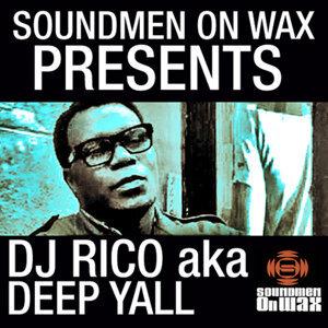 Soundmen On Wax Presents DJ Rico