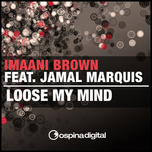 Loose My Mind (feat. Jamal Marquis)