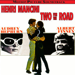 Two For The Road (Original Motion Picture Soundtrack)