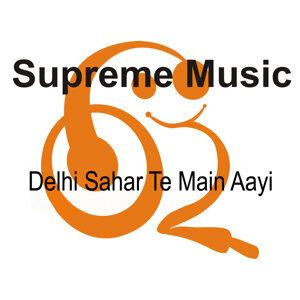 Delhi Sahar Te Main Aayi