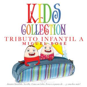 Kids Collection - Tributo Infantil a Miguel Bosé