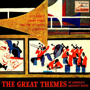 Vintage Dance Orchestras No. 275 - EP:The Great Themes