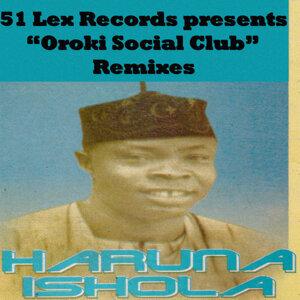 51 Lex Presents Oroki Social Club (Remixes)