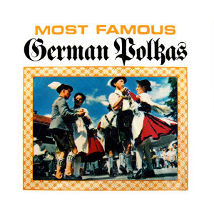 Most Famous German Polkas