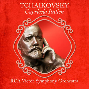 Tchaikovsky: Capriccio Italien