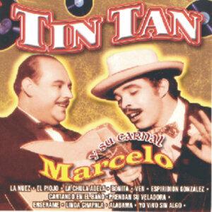 Tin Tan Y Su Carnal Marcelo