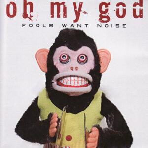 Fools Want Noise