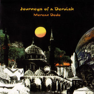 Journeys of a Dervish