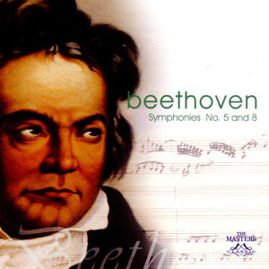 Beethoven: Symphonies No. 5 And 8