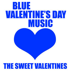 Blue Valentine's Day Music