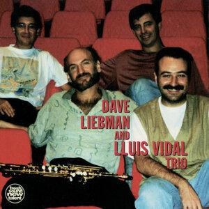 Dave Liebman & Lluis Vidal Trio