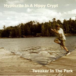 Tweaker In The Park