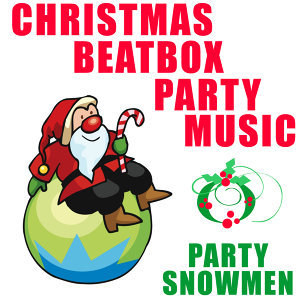 Christmas Beatbox Party Music