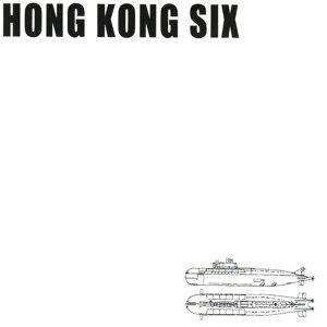 Hong Kong Six