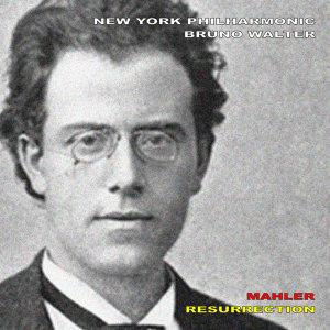 "Mahler: Symphony No. 2 in C Minor - ""Resurrection"""
