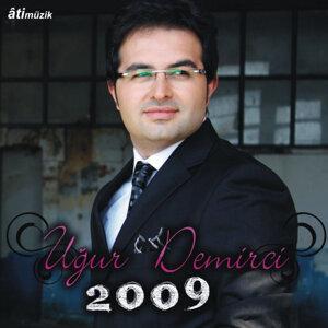 Ugur Demirci 2009