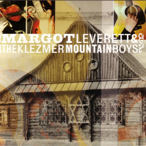 Margot Leverett & the Klezmer Mountain Boys