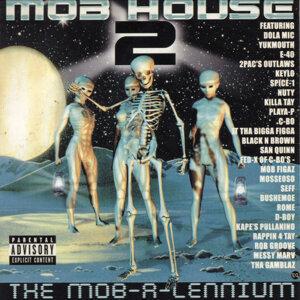 Mob House Presents Mob House 2: The Mob-a-lennium