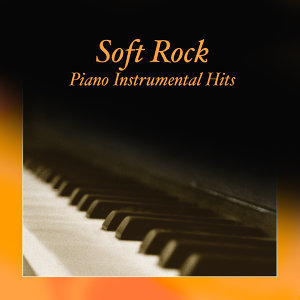 Soft Rock Piano Instrumental Hits