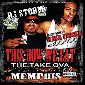 This Is How We Eat- The Take Ova; Memphis
