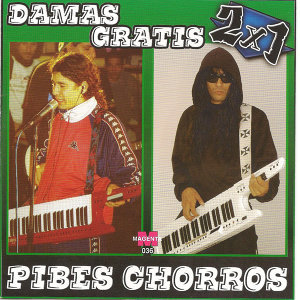 Damas Gratis vs Pibes Chorros – 2 X 1 – Cumbia Villera