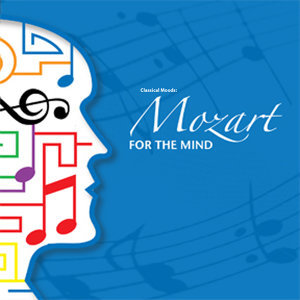 Classical Moods: Mozart for the Mind