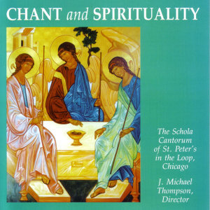 Chant And Spirituality