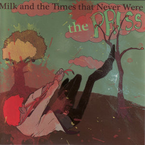 Milk and the Times That Never Were