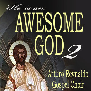 He Is An Awesome God 2