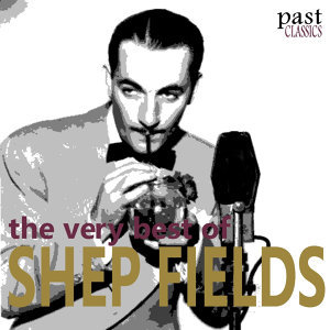 The Very Best of Shep Fields