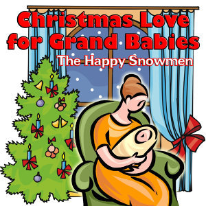 Christmas Love for Grand Babies