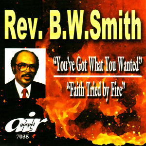 You've Got What You Wanted / Faith Tried by Fire