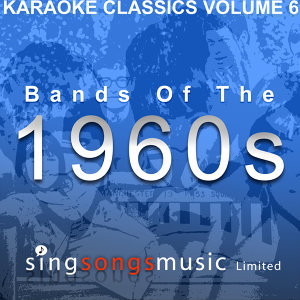 Karaoke Classics Volume 6 - Bands of The 1960s