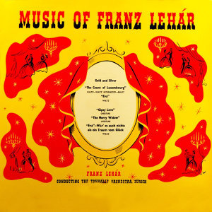 Music Of Franz Lehar