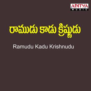 Ramudu Kadu Krishnudu