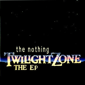The Twilight Zone - EP