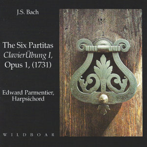 J.S. Bach - The Six Partitas - ClavierÜbung I, Opus 1 (1731)