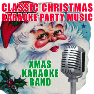 Classic Christmas Karaoke Party Music