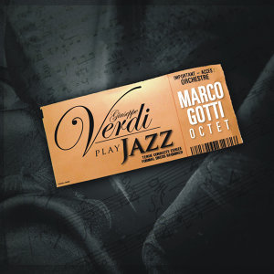 Giuseppe Verdi Plays Jazz
