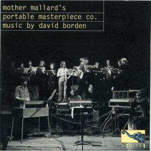 Mother Mallard's Portable Masterpiece Co.: music by David Borden