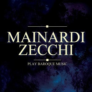 Mainardi & Zecchi Play Baroque Music
