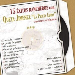 15 Éxitos Rancheros Con Queta Jiménez la Prieta Linda (Versiones Originales)