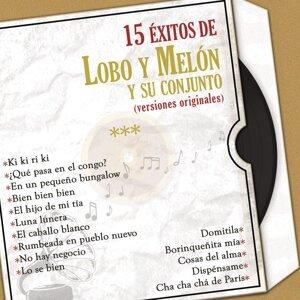 15 Éxitos de Lobo y Melón (Versiones Originales)