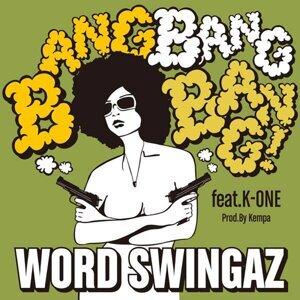 Bang Bang Bang feat. K-ONE -Single